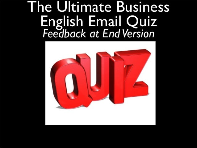 The Ultimate Business English Email Quiz Feedback at EndVersion