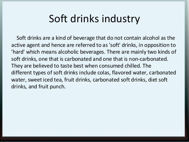 competitive force of soft drink industry Red bull porter's five forces identifies and analyses five separate forces that  determine the overall pattern of competition in the energy drinks  figure 2  market share of soft drinks and energy drinks worldwide as of 2015[1.