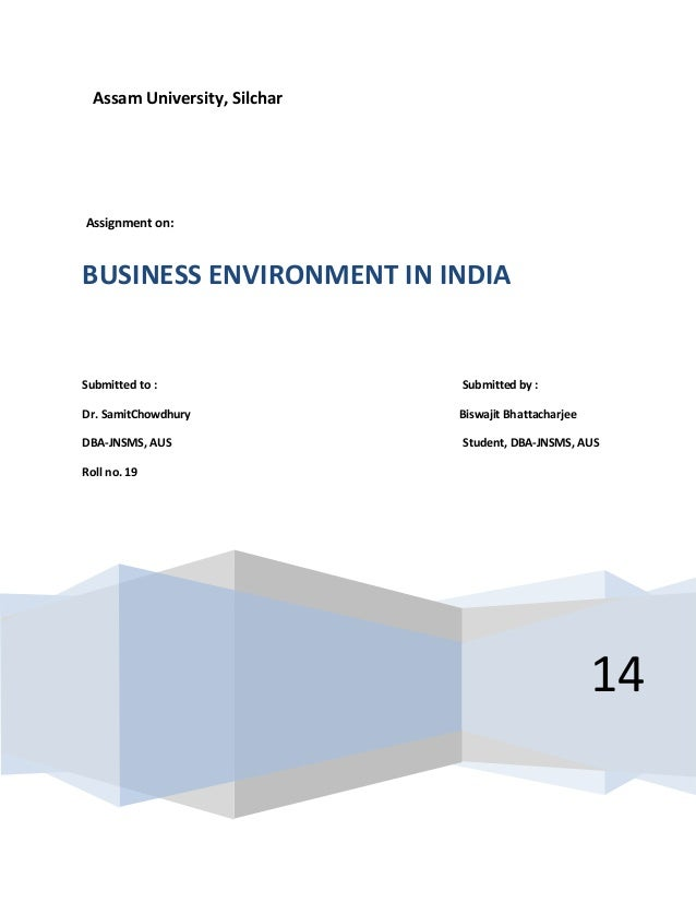business environment in india Dimensions of business environment (or macro environment or general  india is  a good example of countries following these concepts of economy.