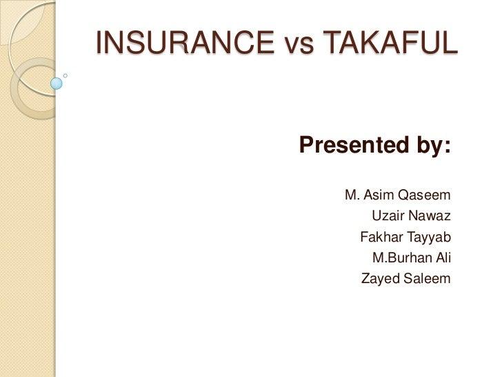 Insurance Vs Islamic Insurance(takaful)