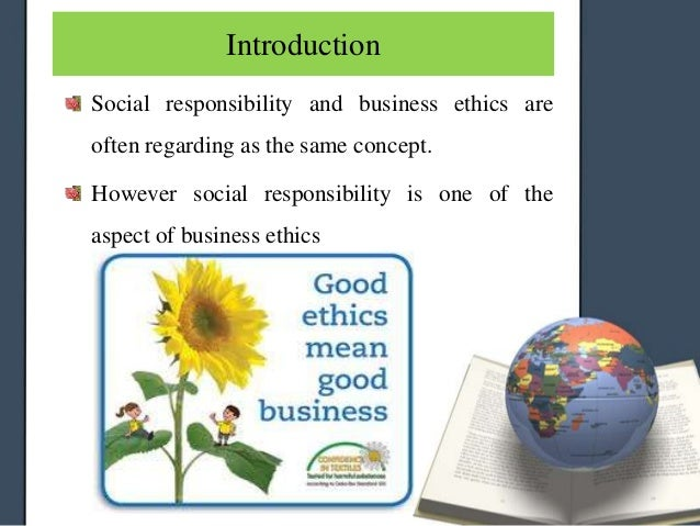 business ethics the social responsibility to The definition of social responsibility is the obligation someone has to help the greater community in a business context, this refers to the charitable donations and volunteer work they do in support of the local community.
