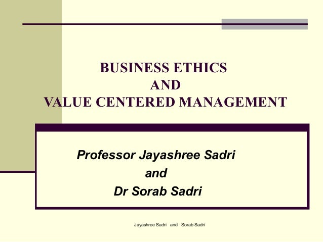Business ethics and value centered management