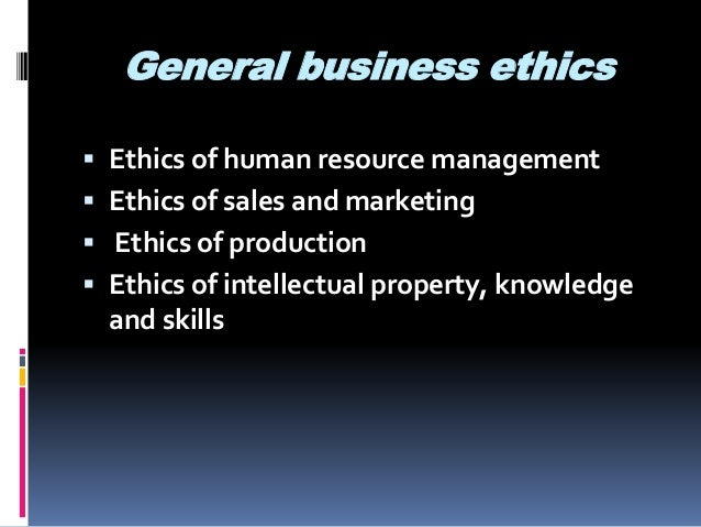 buisness ethics Business ethics is the study of proper business policies and practices regarding potentially controversial issues such as corporate governance, insider trading, bribery, discrimination, corporate.