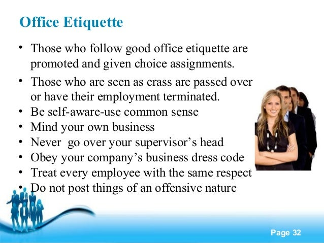 Office Manners And Etiquettes Office Etiquette • Those Who