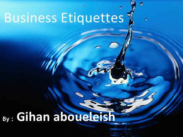 Business etiquettes gihan