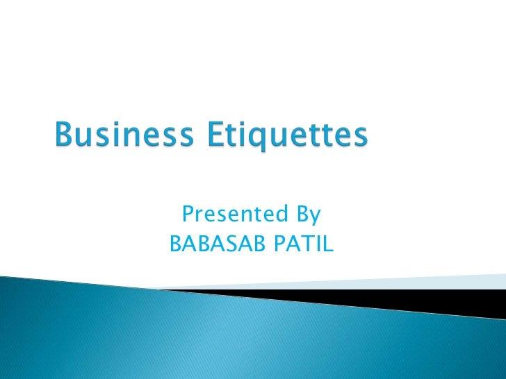 Presented ByBABASAB PATIL