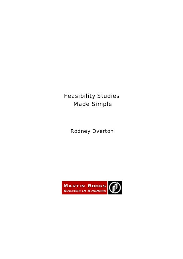 Feasibility StudiesMade SimpleRodney OvertonMartin BooksSuccess in Business