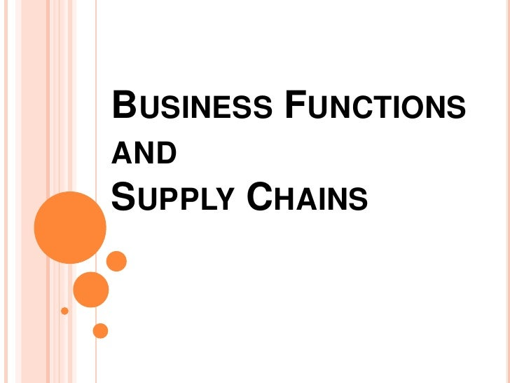 Business Functions and Supply Chains<br />