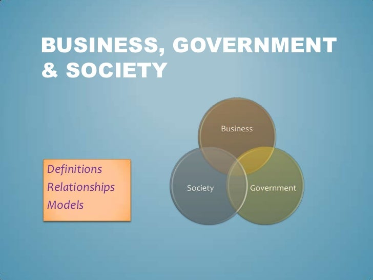 business government society notes Business government and society graduate course descriptions note – the following is a comprehensive list of courses offered by the department of business.
