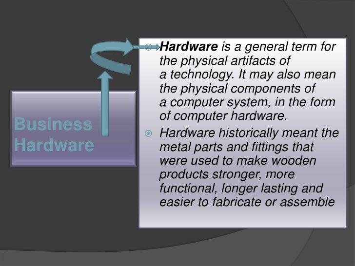 Business hardware