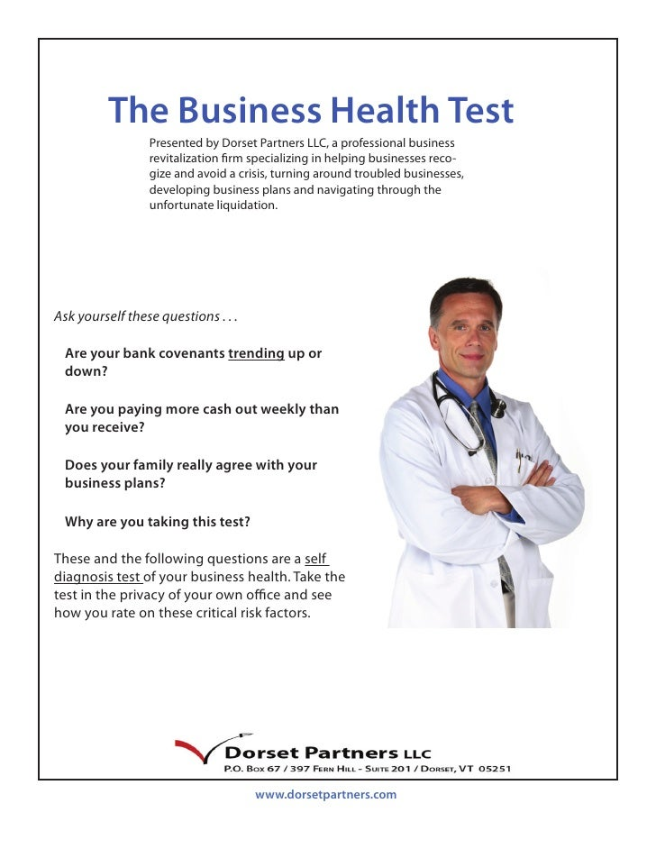 The Business Health Test                  Presented by Dorset Partners LLC, a professional business                  revit...