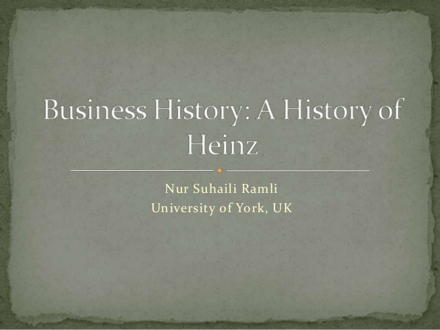 Business History: A History of Heinz