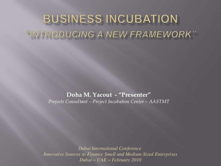 Business incubation islamic framework  yacoutD
