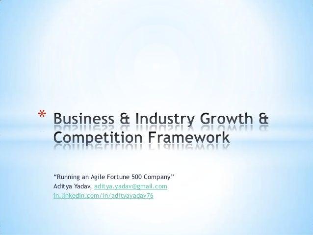 """Running an Agile Fortune 500 Company""Aditya Yadav, aditya.yadav@gmail.comin.linkedin.com/in/adityayadav76*"