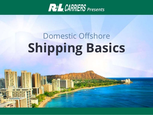 Domestic Offshore Shipping Basics