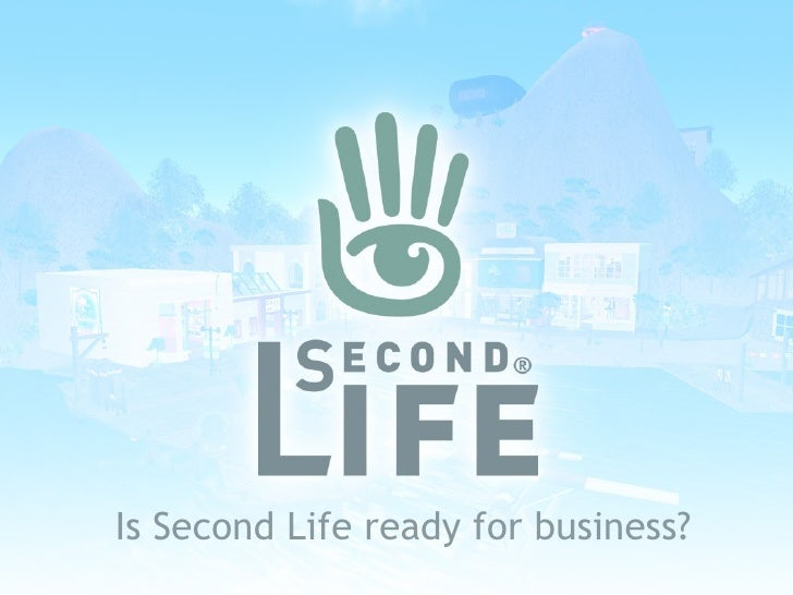 Business In Second Life