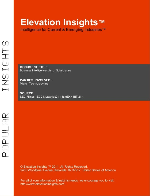 Elevation Insights™    Business intelligence  List of Subsidiaries- Micron