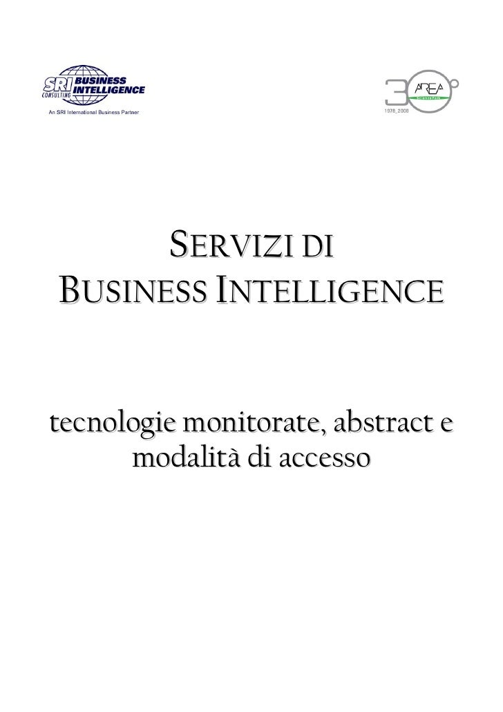 SERVIZI DI BUSINESS INTELLIGENCE   tecnologie monitorate, abstract e       modalità di accesso
