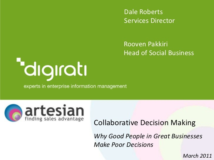 Dale Roberts<br />Services Director<br />RoovenPakkiri<br />Head of Social Business<br />Collaborative Decision Making<br ...