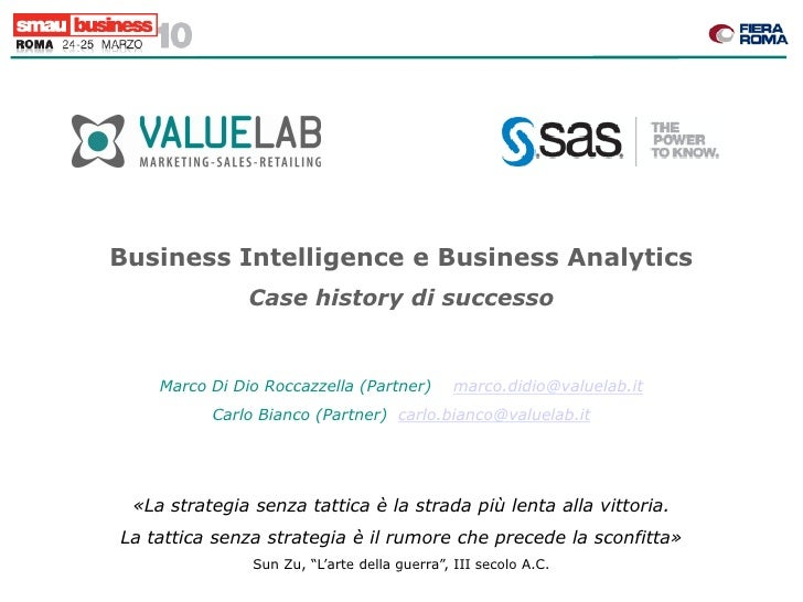 Business Intelligence e Business Analytics                Case history di successo       Marco Di Dio Roccazzella (Partner...