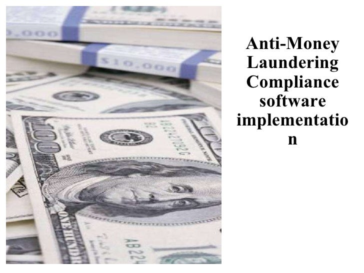 Anti-Money Laundering Compliance software implementation