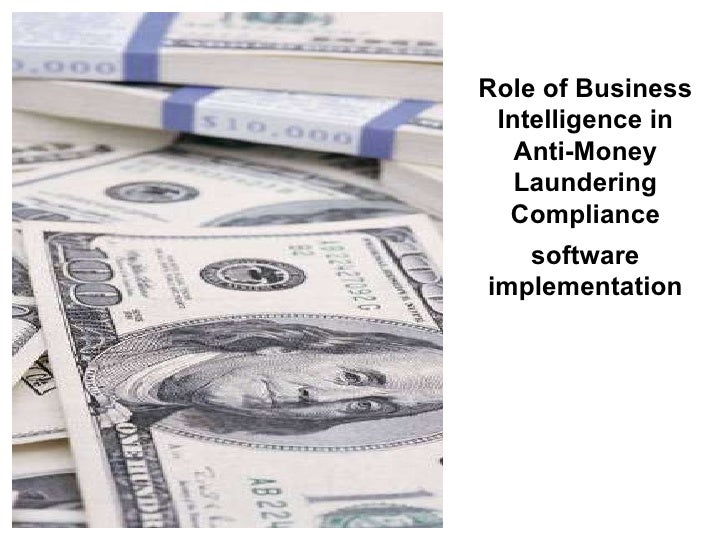 Role of Business Intelligence in Anti-Money Laundering Compliance software implementation