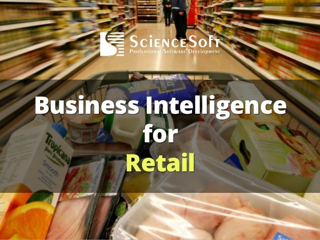 Business Intelligence for Retail 2013