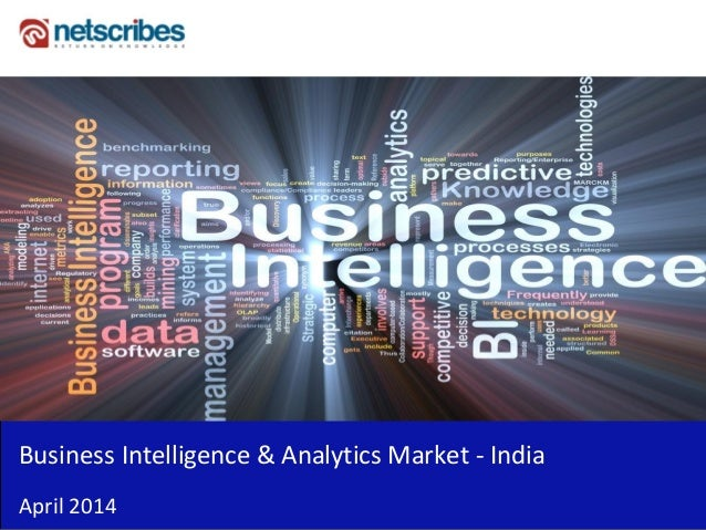 Market Research Report : Business intelligence market india 2014