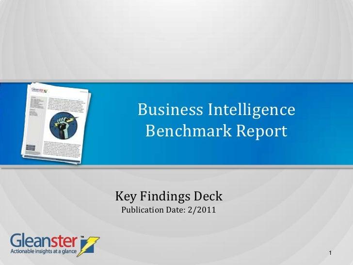Business IntelligenceBenchmark Report<br />Key Findings Deck<br />Publication Date: 2/2011<br />1<br />