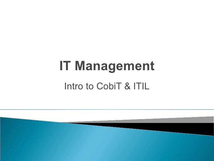 Business IT Management - Intro to CobiT & ITIL