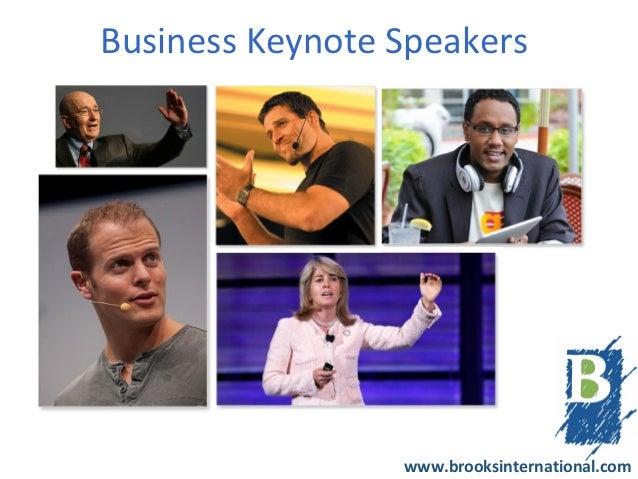 Business Keynote Speakers                 www.brooksinternational.com
