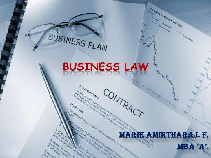 BUSINESS LAW<br />MARIE AMIRTHARAJ. F,<br />MBA 'A'.<br />