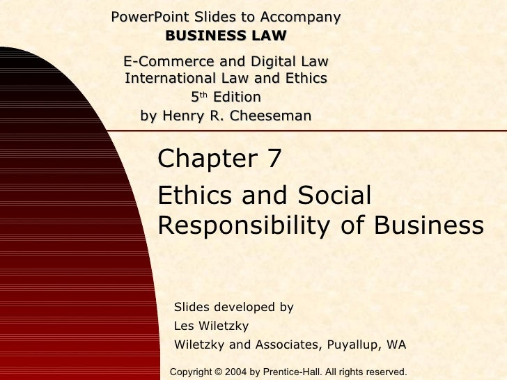 Chapter 7 Ethics and Social Responsibility of Business