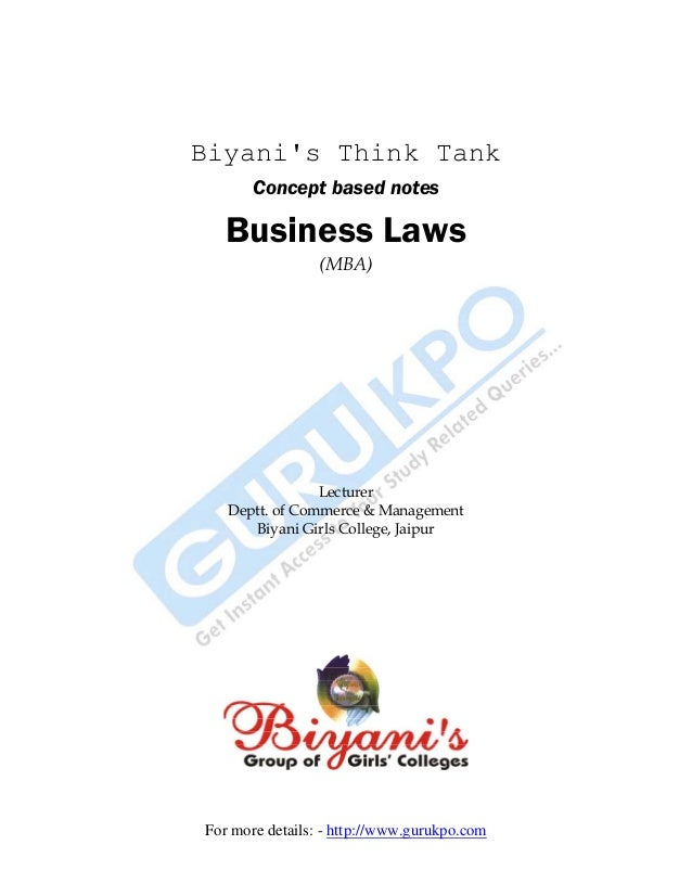 Biyani's Think Tank Concept based notes  Business Laws (MBA)  Lecturer Deptt. of Commerce & Management Biyani Girls Colleg...