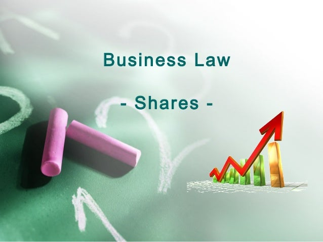 Business Law - Shares -
