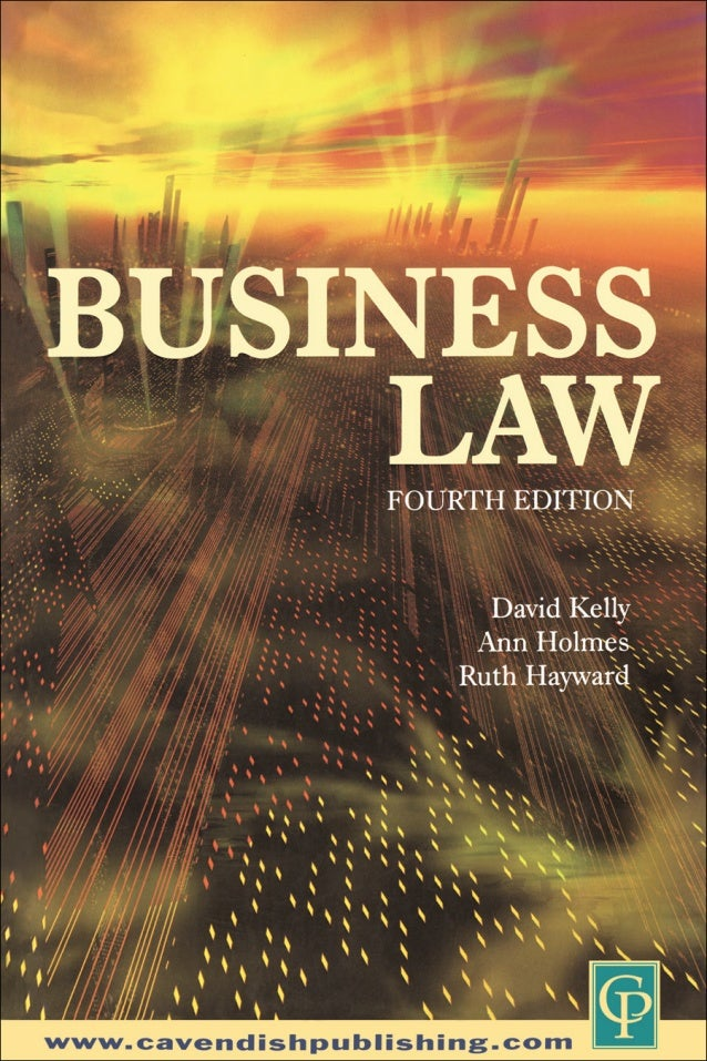 Business law kelly and holmes