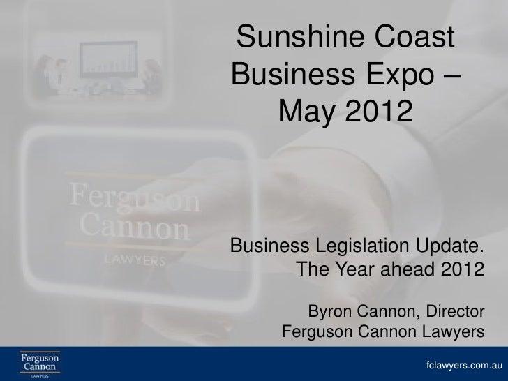 Business Legislation Update 2012