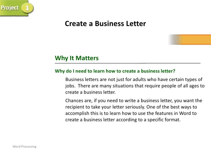 1                      Create a Business Letter                  Why It Matters                  Why do I need to learn ho...