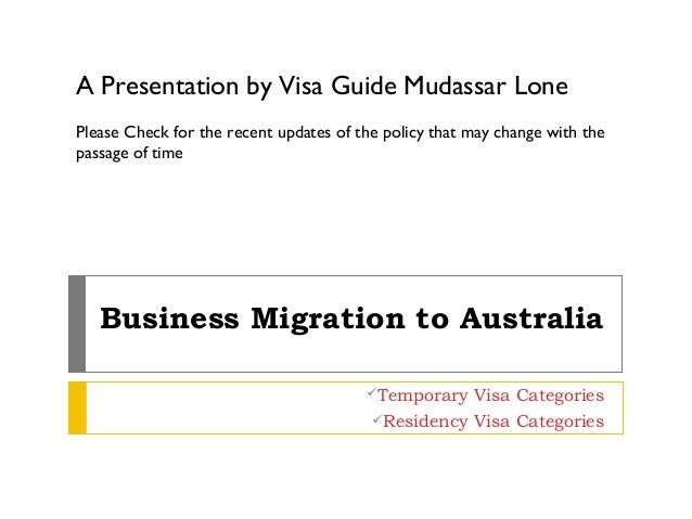 A Presentation by Visa Guide Mudassar LonePlease Check for the recent updates of the policy that may change with thepassag...