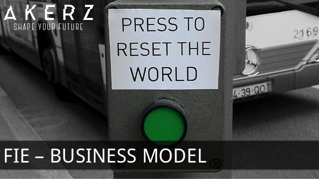 FIE – BUSINESS MODEL