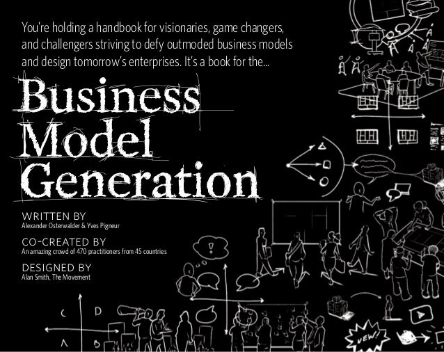 You're holding a handbook for visionaries, game changers,and challengers striving to defy outmoded business modelsand desi...