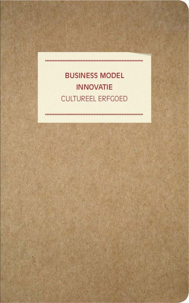 BUSINESS MODEL INNOVATIE CULTUREEL ERFGOED