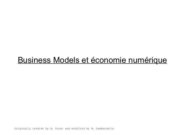 Business Models et économie numériqueOriginally created by R. Dorat and modified by M. Gambardella