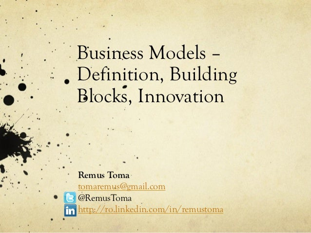 Business Models - Definition, Building Blocks, Innovation