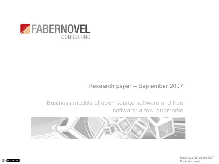 Research paper – September 2007  Business models of open source software and free                       software: a few la...