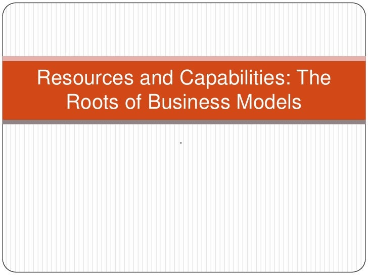 resources and capabilities in airlines 1 a resource-based approach to performance and competition: an overview of the connections between resources and competition flore bridoux institut d'administration et de gestion, université catholique de louvain, belgium.