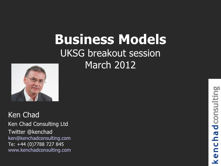 Business Models                    UKSG breakout session                        March 2012                                ...