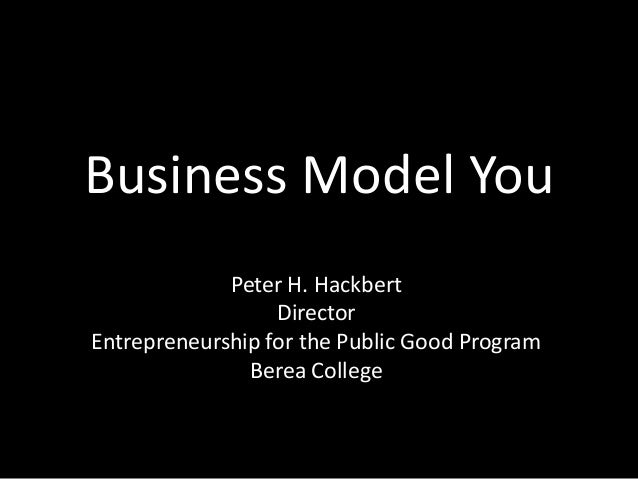 Business Model You (Eastern Kentucky University Presentation)