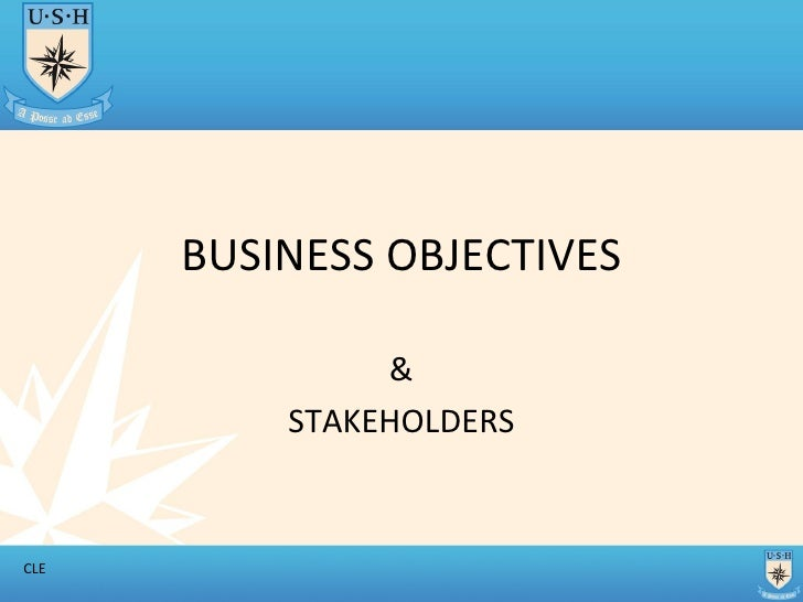 BUSINESS OBJECTIVES & STAKEHOLDERS