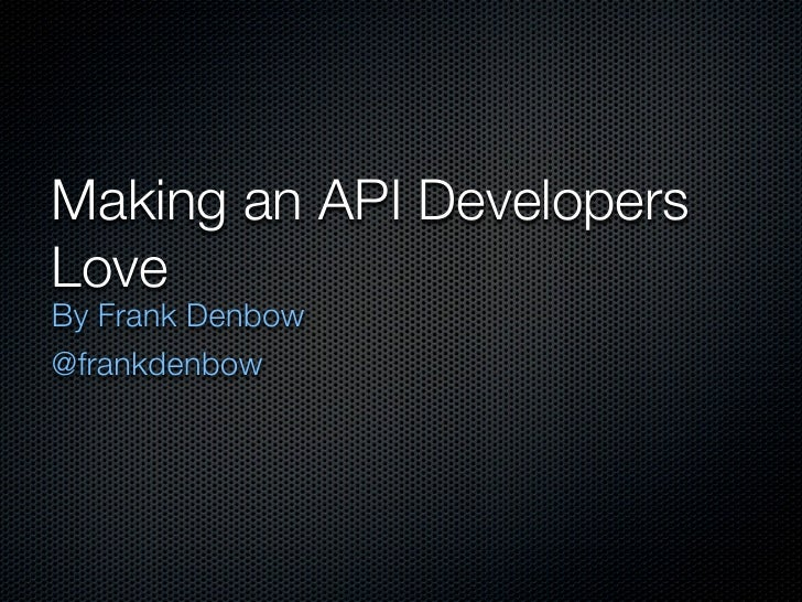 Making an API Developers Love
